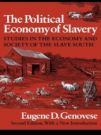 Cover The Political Economy of Slavery