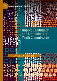 Cover Impact, Legitimacy, and Limitations of Truth Commissions
