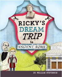 Cover Ricky's Dream Trip to Ancient Rome