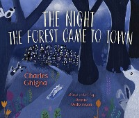 Cover The Night the Forest Came to Town