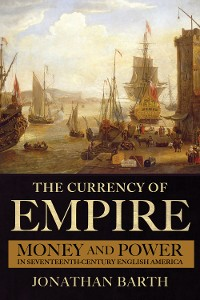 Cover The Currency of Empire