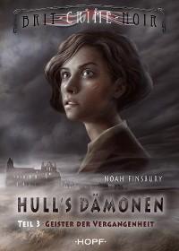 Cover Hull's Dämonen 1.3 - Geister der Vergangenheit