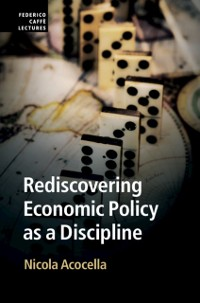 Cover Rediscovering Economic Policy as a Discipline