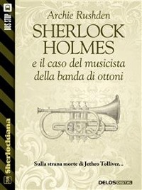 Cover Sherlock Holmes e il caso del musicista della banda di ottoni