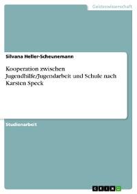 Cover Kooperation zwischen Jugendhilfe/Jugendarbeit und Schule nach Karsten Speck