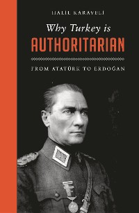 Cover Why Turkey is Authoritarian