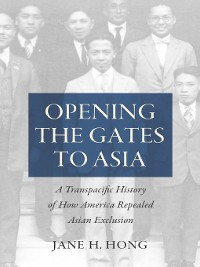 Cover Opening the Gates to Asia