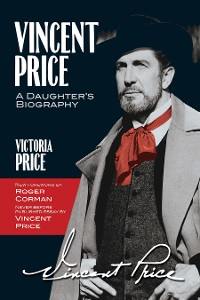 Cover Vincent Price: A Daughter's Biography