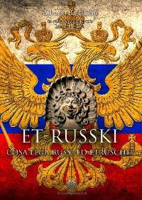 Cover ET-RUSSKI, cosa lega russi ed etruschi?