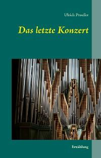 Cover Das letzte Konzert