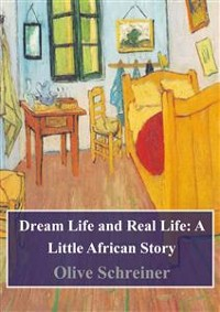 Cover Dream Life and Real Life: A Little African Story