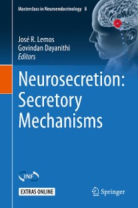 Cover Neurosecretion: Secretory Mechanisms