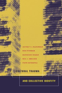 Cover Cultural Trauma and Collective Identity