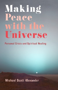 Cover Making Peace with the Universe
