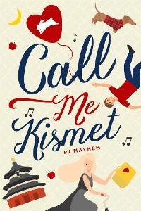 Cover Call Me Kismet