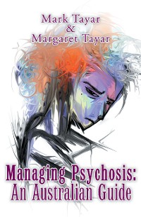 Cover Managing Psychosis: an Australian Guide