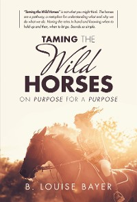 Cover Taming the Wild Horses