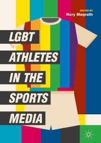 Cover LGBT Athletes in the Sports Media