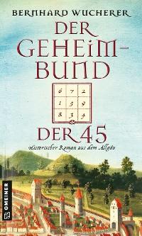 Cover Der Geheimbund der 45
