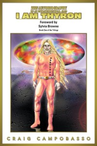 Cover Autobiography of an Extraterrestrial Saga: I Am Thyron