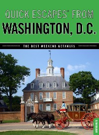 Cover Quick Escapes® From Washington, D.C.
