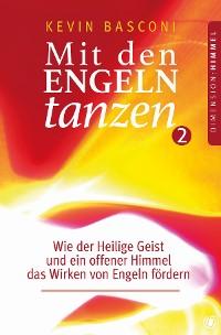 Cover Mit den Engeln tanzen (Band 2)