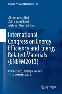 Cover International Congress on Energy Efficiency and Energy Related Materials (ENEFM2013)