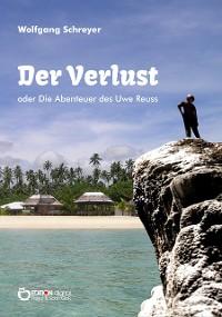 Cover Der Verlust oder Die Abenteuer des Uwe Reuss