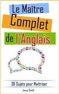 Cover Le Maître Complet de l'Anglais