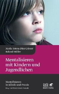 Cover Mentalisieren mit Kindern und Jugendlichen