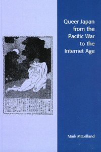 Cover Queer Japan from the Pacific War to the Internet Age