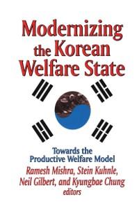 Cover Modernizing the Korean Welfare State