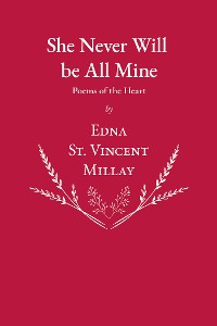 Cover She Never Will be All Mine - Poems of the Heart
