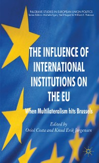 Cover The Influence of International Institutions on the EU
