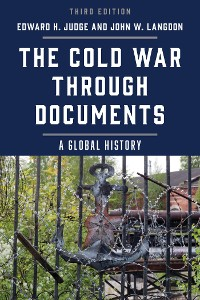 Cover The Cold War through Documents