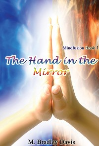 Cover The Hand in the Mirror