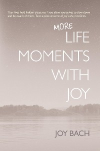 Cover More Life Moments with Joy