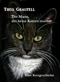 Cover Der Mann, der keine Katzen mochte