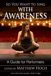 Cover So You Want to Sing with Awareness