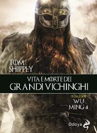 Cover Vita e morte dei grandi vichinghi