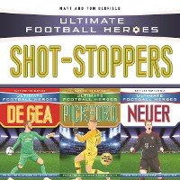 Cover Ultimate Football Heroes Collection: Shot-Stoppers