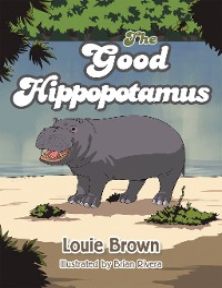 Cover The Good Hippopotamus