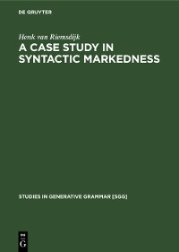 Cover A case study In syntactic markedness