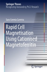 Cover Rapid Cell Magnetisation Using Cationised Magnetoferritin