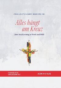 Cover Alles hängt am Kreuz