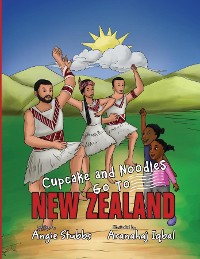 Cover Cupcake and Noodles Go To New Zealand