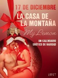 Cover 17 de diciembre: La casa de la montaña - un calendario erótico de Navidad