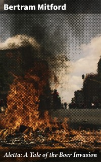 Cover Aletta: A Tale of the Boer Invasion