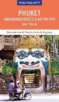 Cover POLYGLOTT on tour Reiseführer Phuket, Andamanenküste, Ko Phi Phi