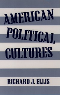 Cover American Political Cultures